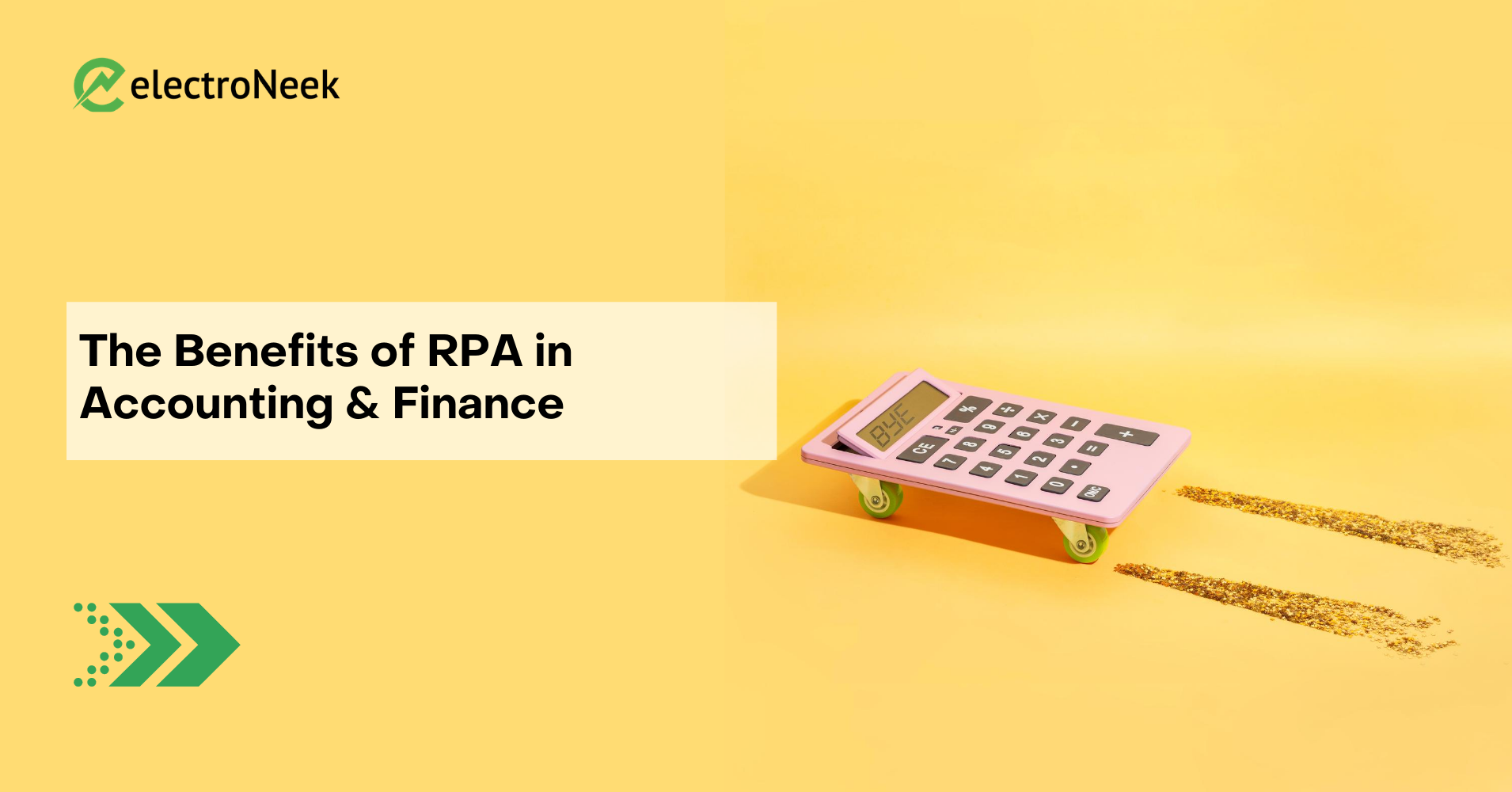 The Benefits of RPA in Accounting and Finance