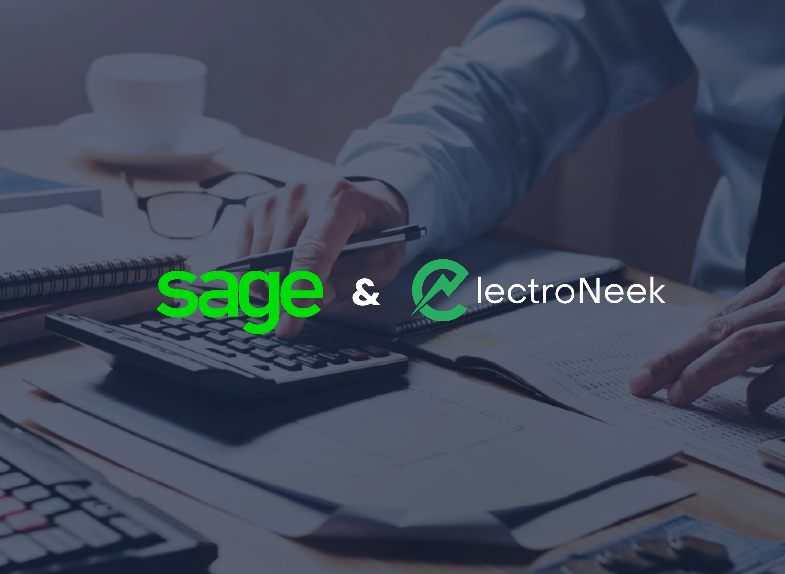 ElectroNeek Partners with Sage to Simplify Automation For Accounting Professionals
