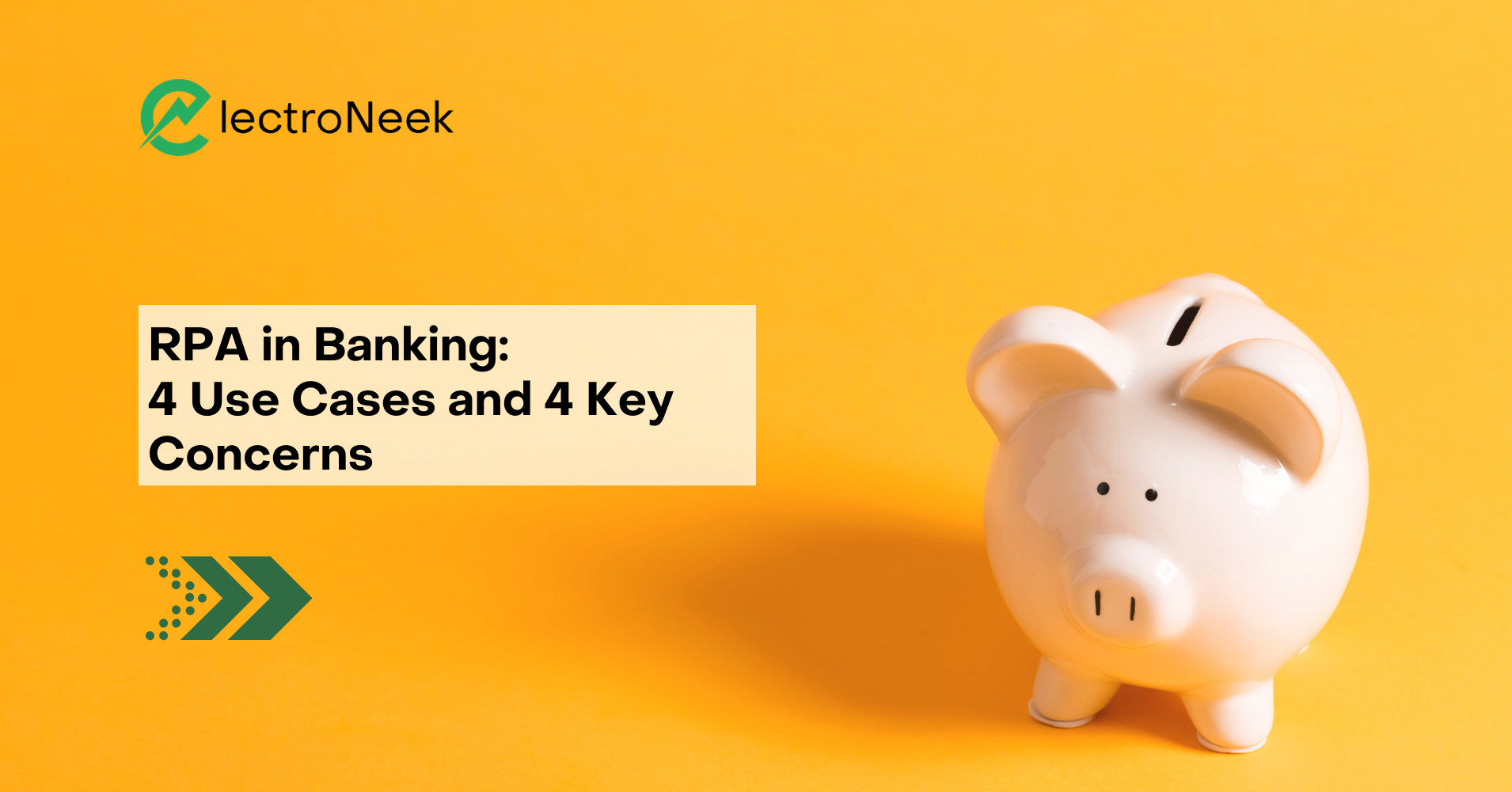 RPA in Banking: 4 Use Cases and 4 Key Concerns