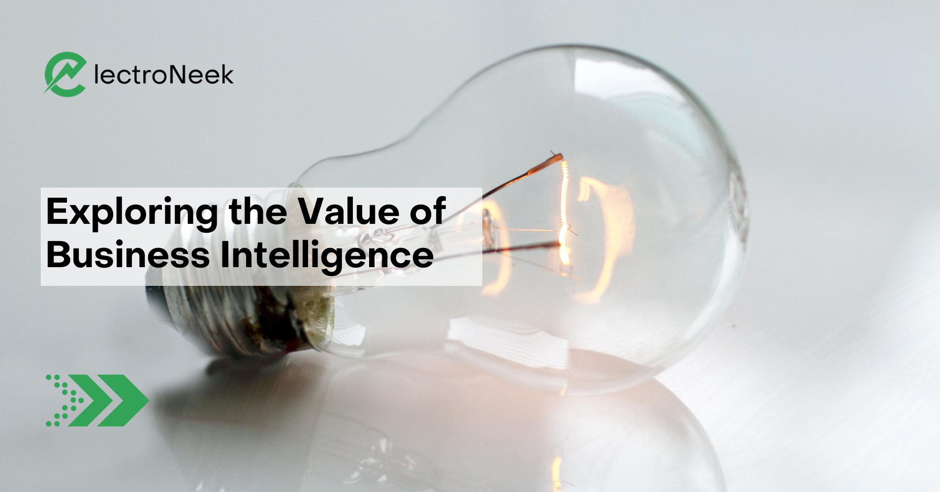 Exploring the Value of Business Intelligence
