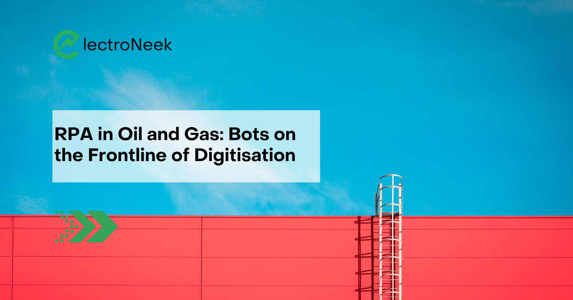 RPA in Oil and Gas: Bots on the Frontline of Digitisation