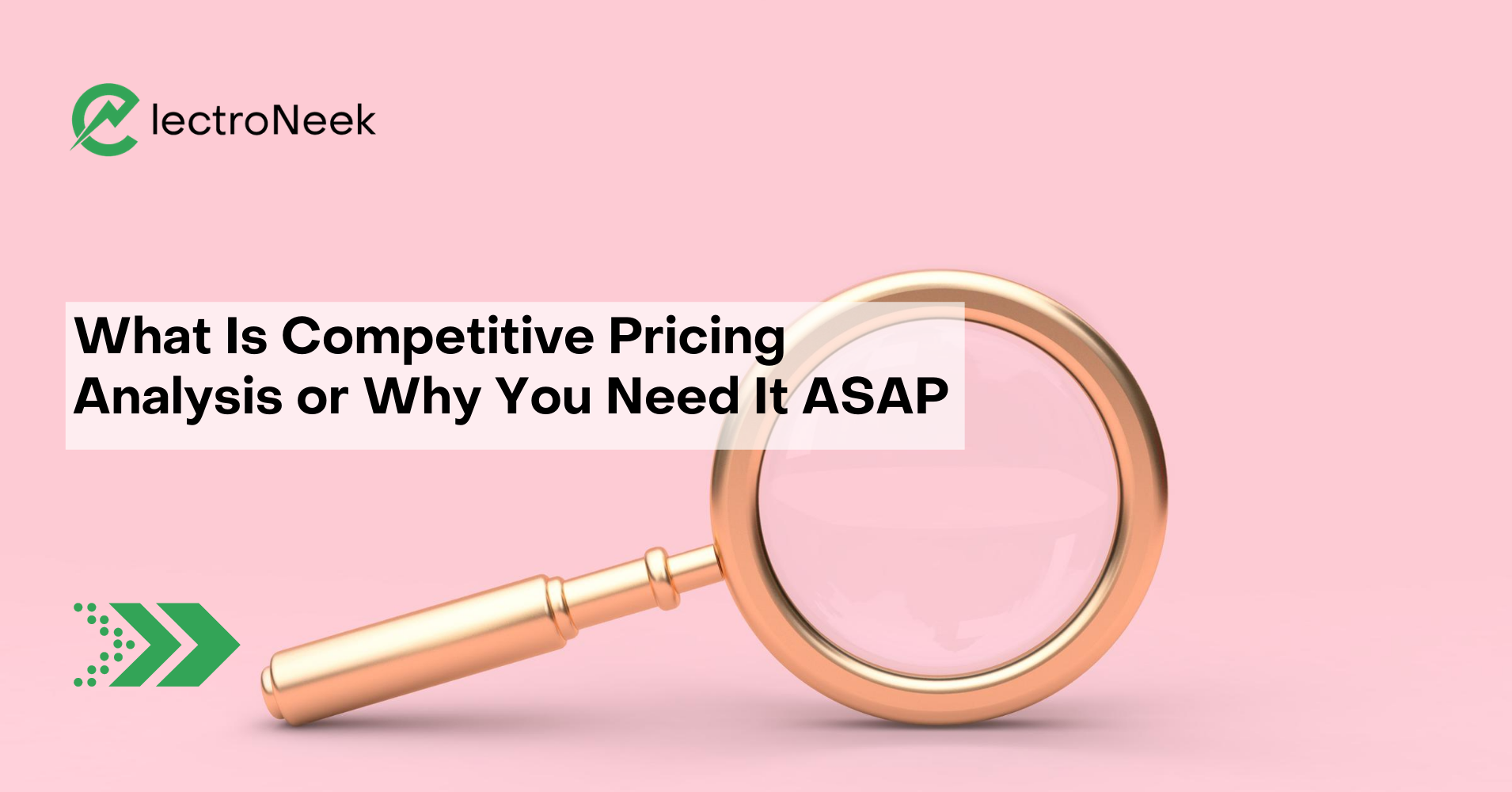 What Is Competitive Pricing Analysis or Why You Need It ASAP