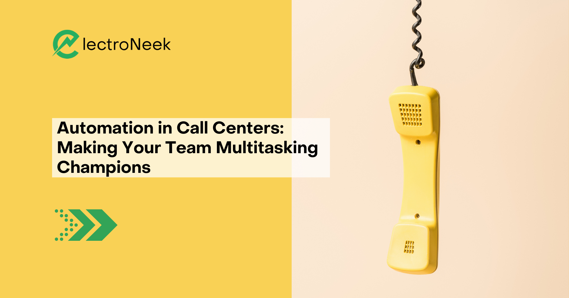 Automation in Call Centers: Making Your Team Multitasking Champions