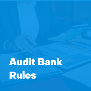 audit bank rules